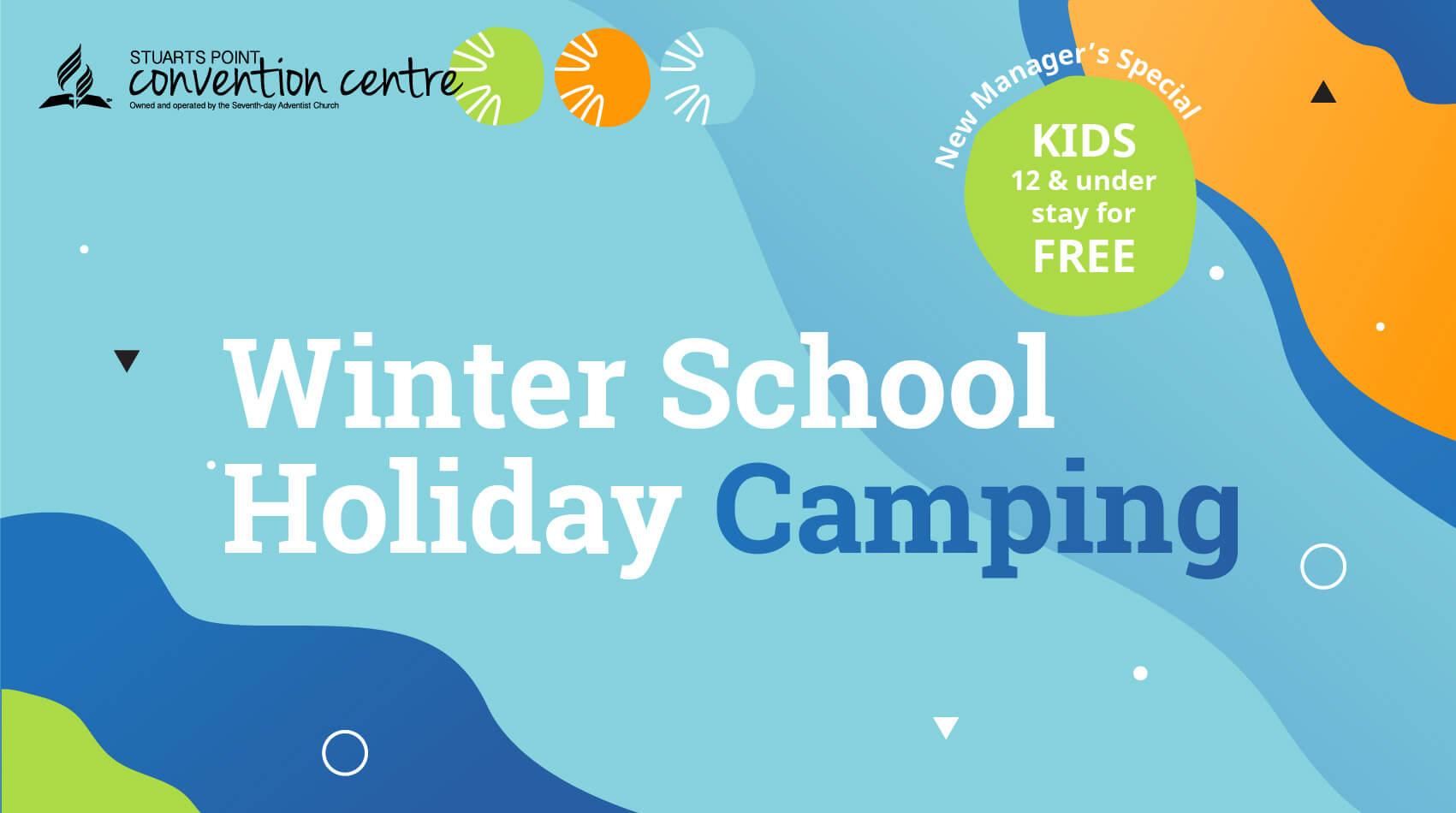Winter School Holiday Camping